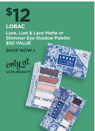 Lorac | Love, Lust and Lace Matte or Shimmer Eye Shadow Palette