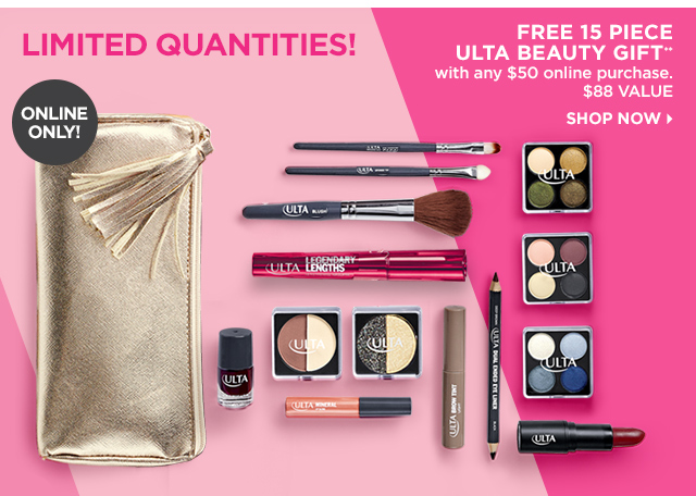Online Only Free 15 Piece Gift** with any $50 online purchase, Add to Bag