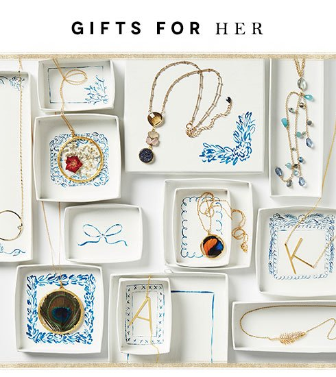 Gifts for her.