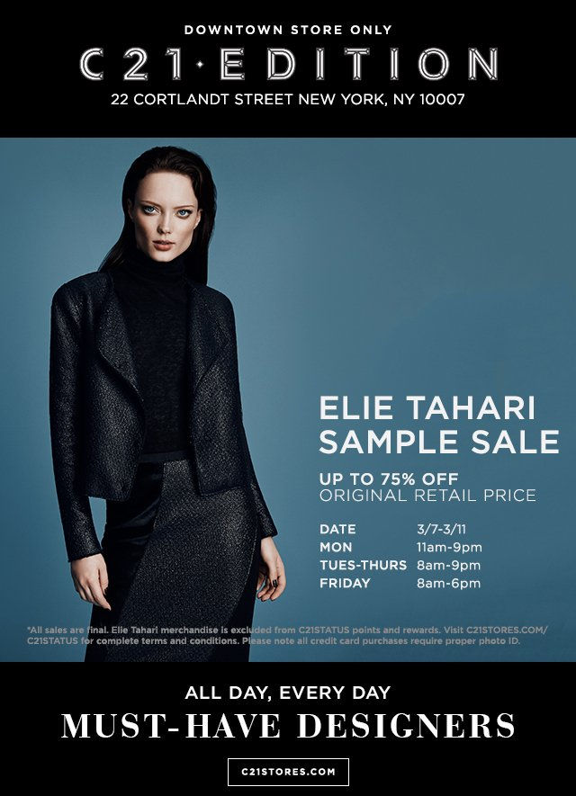 Century21: IN-STORE ONLY: Elie Tahari Sample Sale At C21·EDITION ...