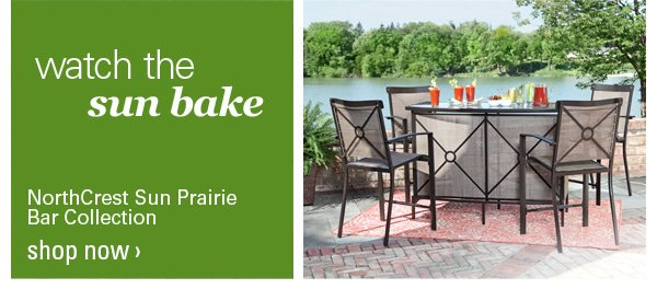 NorthCrest Sun Prairie Bar Collection. Shop Now!