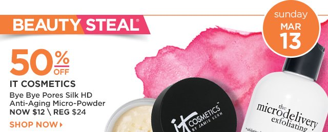 March 13 Beauty Steal | IT COSMETICS Bye Bye Pores Silk HD Anti-Aging Micro-Powder 50 Percent Off, Now $12
