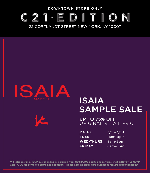 Century21: IN-STORE ONLY: Isaia Sample Sale At C21·EDITION—Starts ...