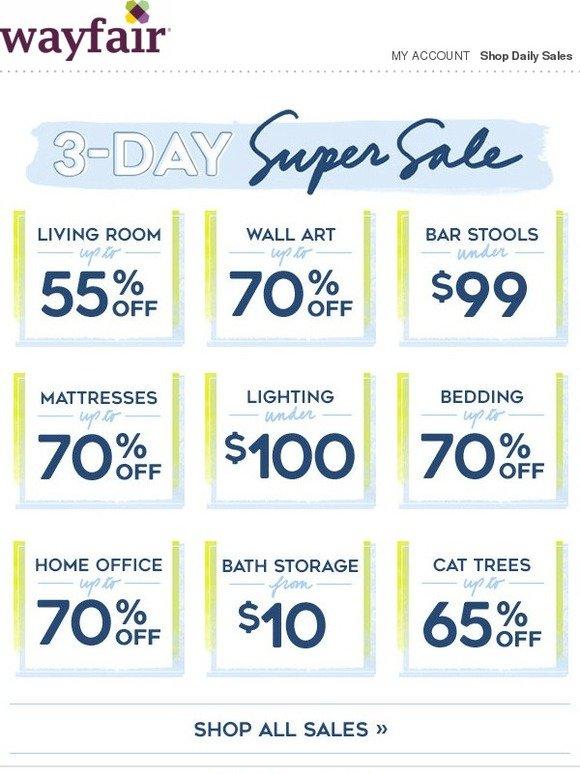 Wayfair It S Our Huge 3 Day Sale Score Fresh Cuts On