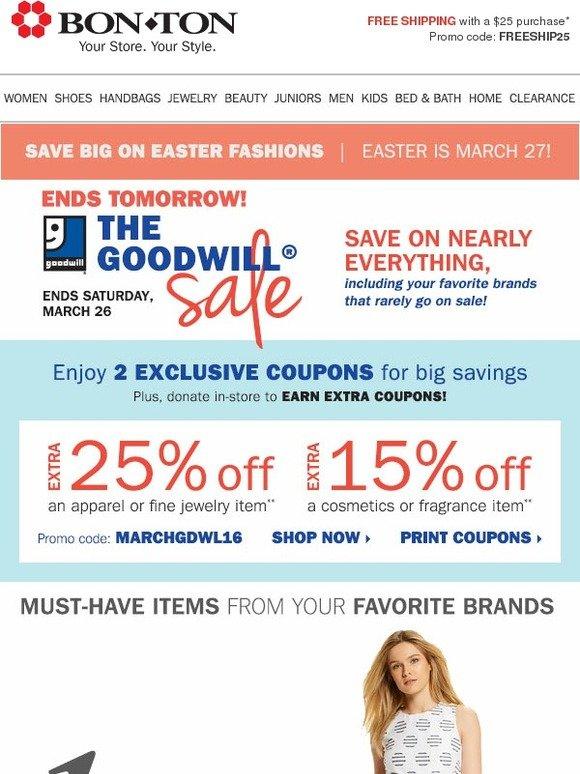 The Spring Bon-Ton Goodwill Sale!