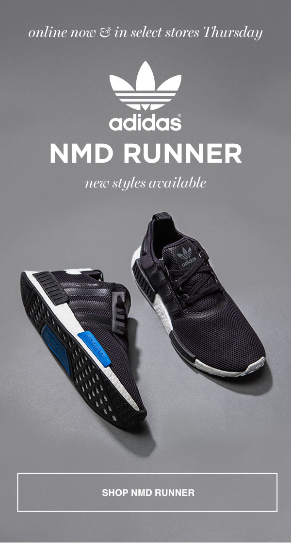 c4c82b07558f9 adidas NMD Runner  New Styles Available Online Now. In Select Stores  Thursday