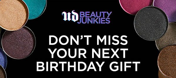 Urban Decay: Still Want Birthday Gifts? Sign Up for UD Beauty ...