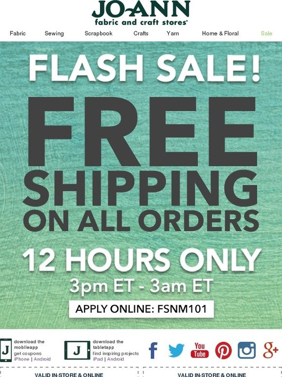 Jo ann fabric and craft store flash sale free shipping for Jo ann fabric and craft coupons