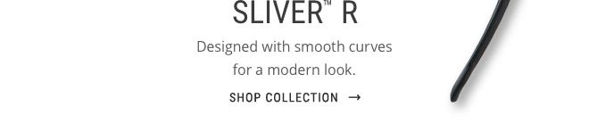 SLIVER R