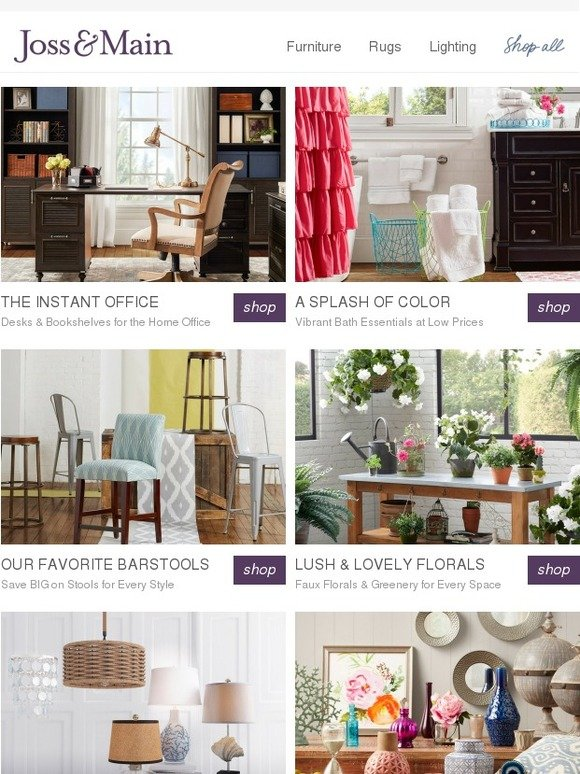 Joss U0026 Main: A Chic Home Officeu2014for Less Than Youu0027d Think! Plus, Bath  Essentials For A Splash Of Color, Barstools For Every Style U0026 More  Perfectly Priced ...
