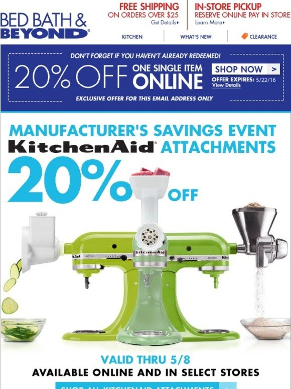 bed bath and beyond 20 off kitchenaid attachments don 39 t miss out on your 20 offer milled. Black Bedroom Furniture Sets. Home Design Ideas