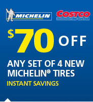 9a3ebc50ea1 Select tires also available at your local Costco warehouse.  70 OFF Any Set  of 4 Michelin Tires Offer ends Sunday
