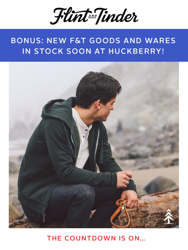 New F&T goods and wares in stock soon at Huckberry!