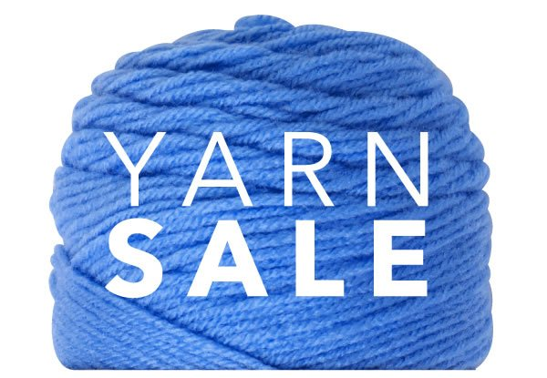 Shop Yarn. Save Big. Repeat. Itu0027s A Yarn Sale.