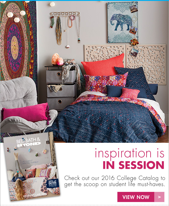 bed bath and beyond time to create your space get inspired by our college catalog plus your. Black Bedroom Furniture Sets. Home Design Ideas