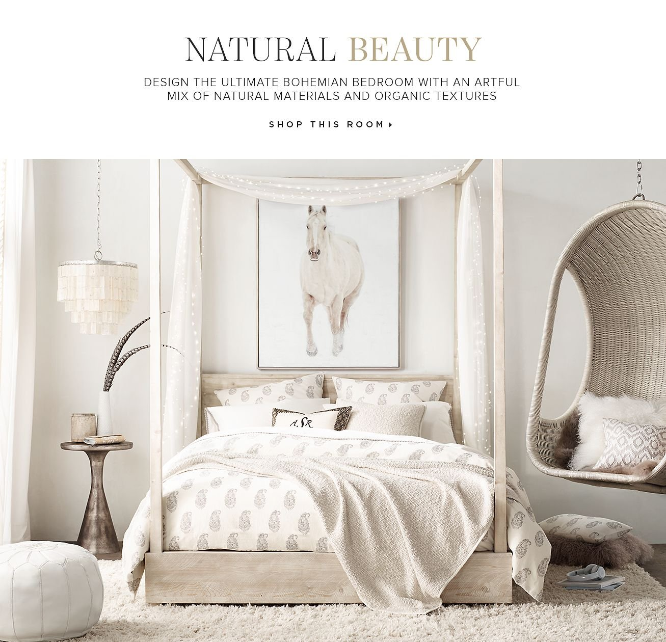 Restoration hardware bedroom - Natural Beauty Ultimate Bohemian Bedroom