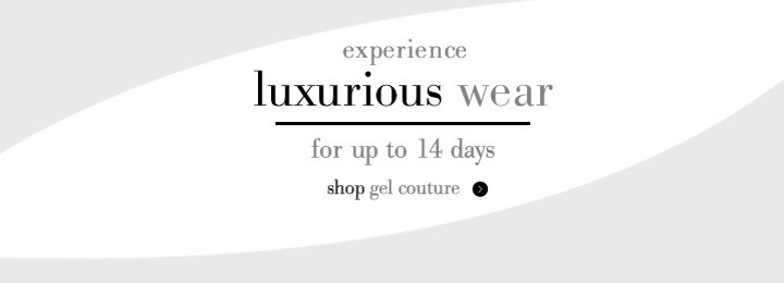 experience luxurious wear for up to 14 days