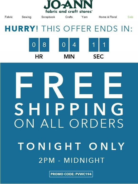 Jo ann fabric and craft store free shipping tonight for Joann craft store hours