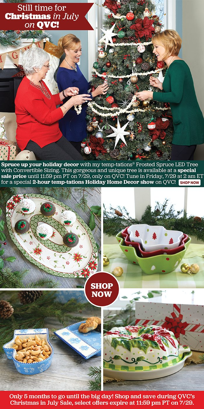 Christmas In July Qvc.Temp Tations Time Is Running Out For Christmas In July
