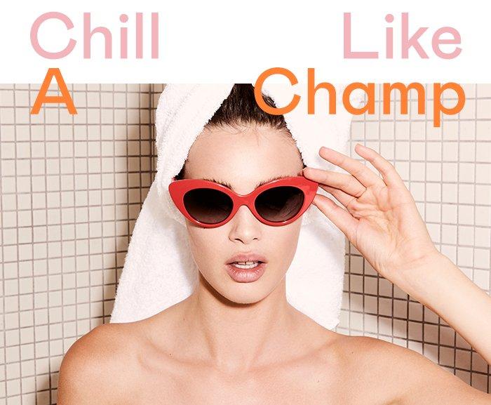 Chill Like a Champ
