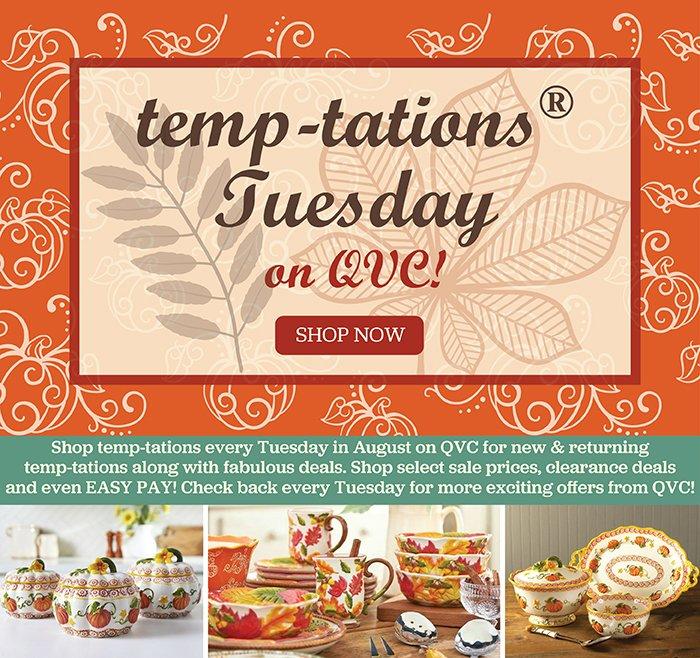 Temp-tations: 📆 Tuesdays are for temp-tations on QVC! Shop