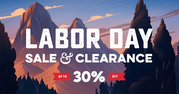 LABOR DAY SALE & CLEARANCE - UP TO 30% OFF