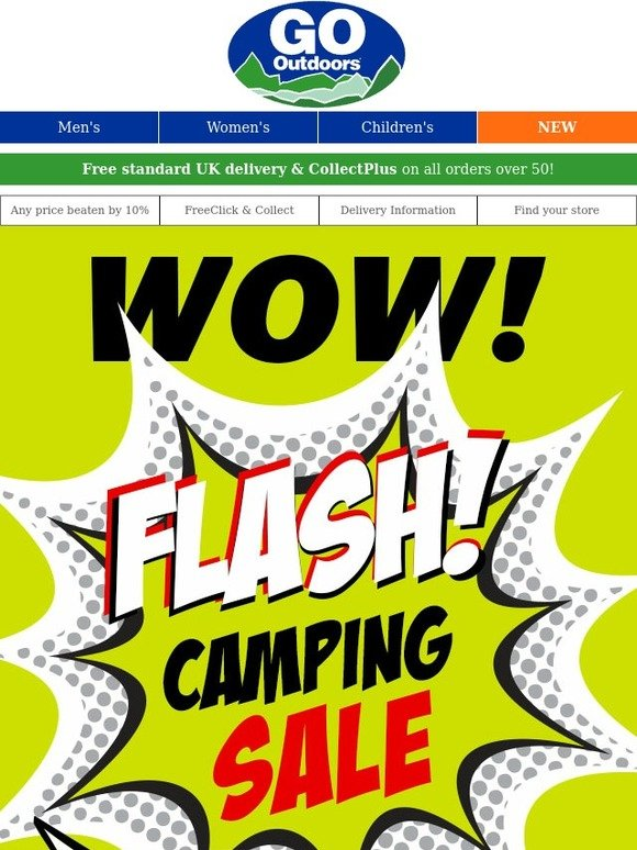 go outdoors wow flash camping sale in store and online. Black Bedroom Furniture Sets. Home Design Ideas