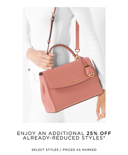 ENJOY AN ADDITIONAL 25% OFF ALREADY-REDUCED STYLES