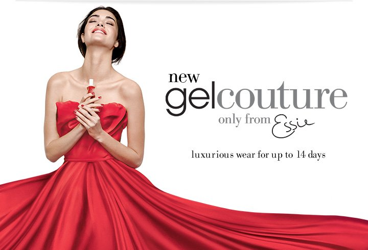 new gel couture only from essie | luxurious wear for up to 14 days