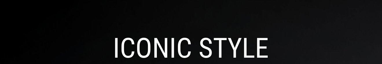 ICONIC STYLE