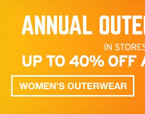 UP TO 40% OFF ALL OUTERWEAR | WOMEN