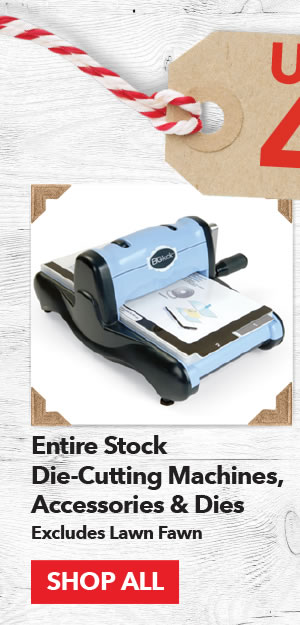 Up to 40% off Entire Stock Die-Cutting Machines, Accessories & Dies Excludes Lawn Fawn. Shop All.
