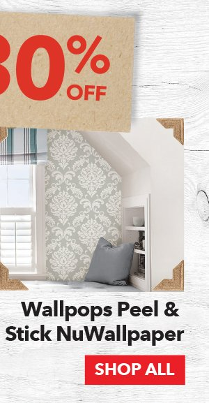 30% off Wallpops Peel & Stick NuWallpaper. SHOP ALL.