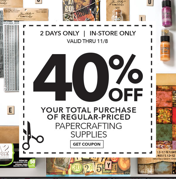 In-store Only 40% off Your Total Purchase of Regular-Priced Papercrafting Supplies. GET COUPON.