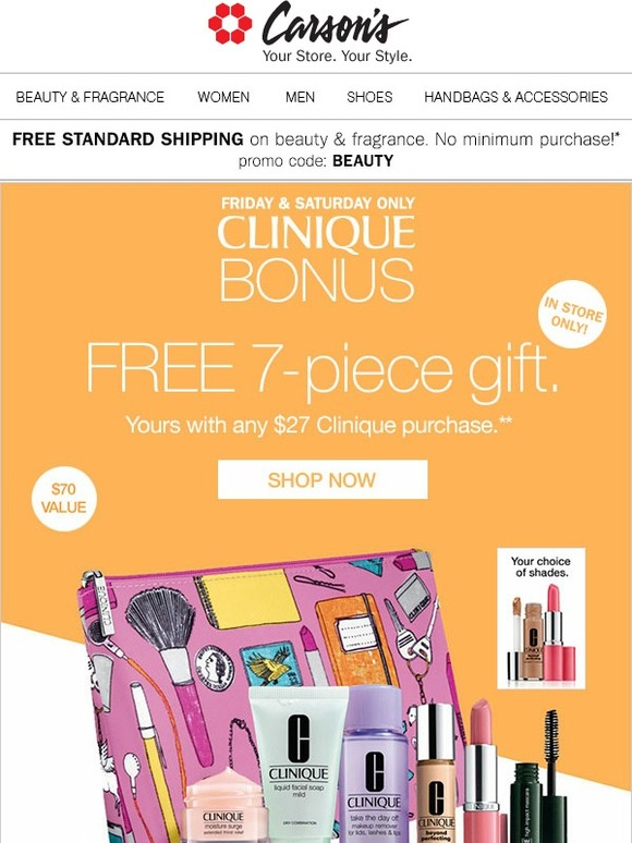 Carson's: Clinique BONUS: FREE 7-pc. Gift w/any $27 Clinique Purchase** | Milled