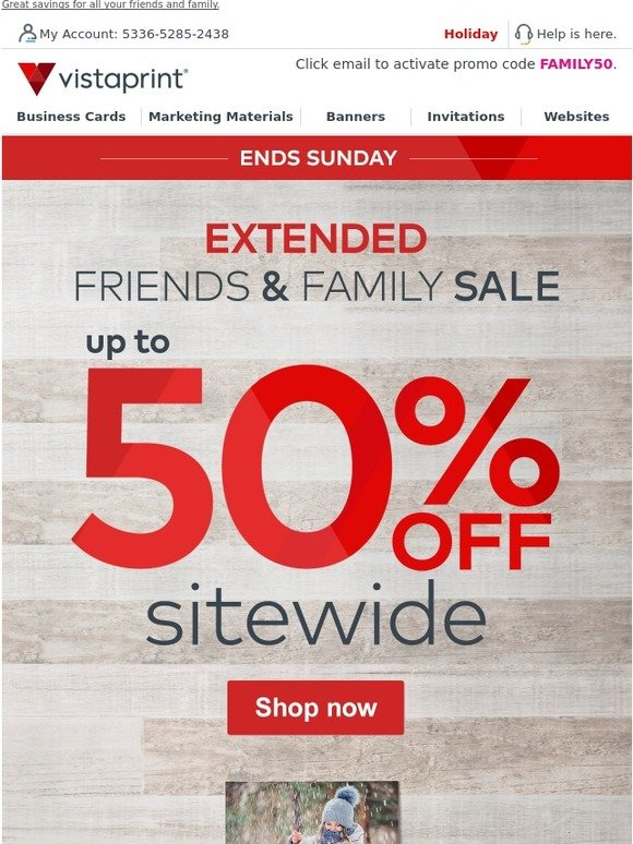 Vistaprint extended friends family sale up to 50 off sitewide vistaprint extended friends family sale up to 50 off sitewide milled reheart Image collections