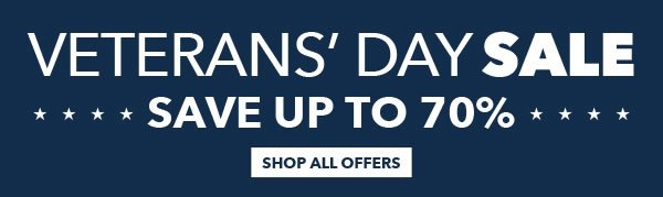 Veterans' Day Sale. Save Up to 70% Off. SHOP NOW.