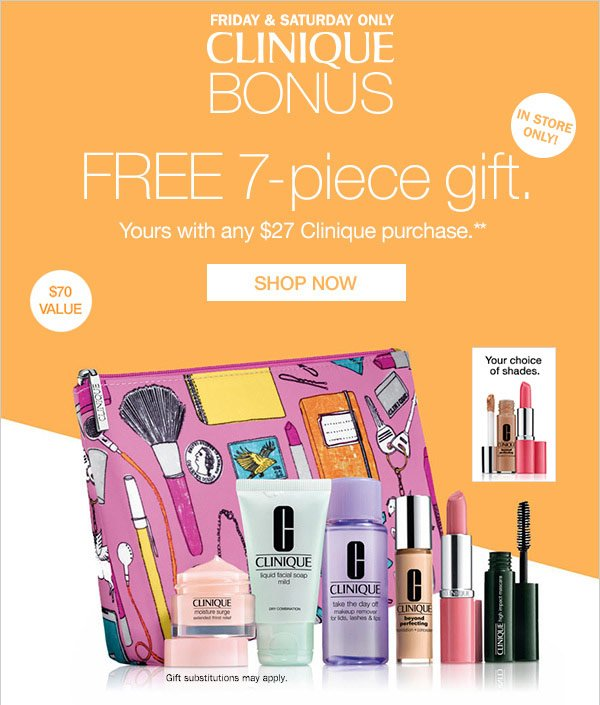 Gift w/any $27 Clinique Purchase**