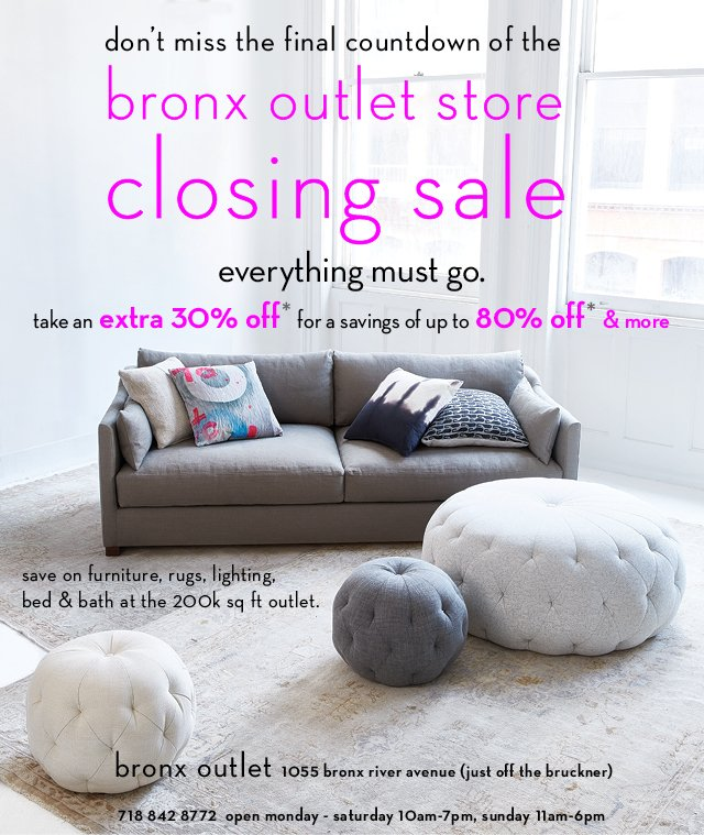 abc carpet & home: final days: bronx outlet closing sale. now up
