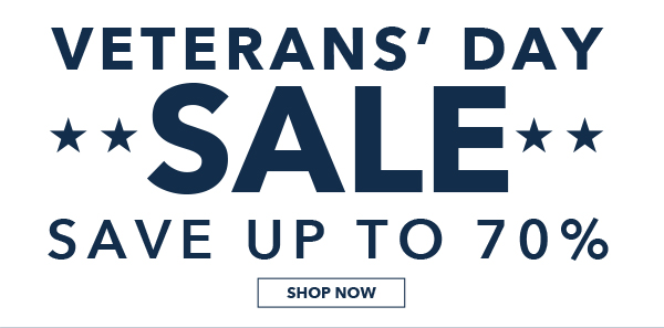 Veterans' Day Sale. Save up to 70%. SHOP NOW.