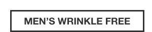 MEN'S WRINKLE-FREE | SHOP MEN