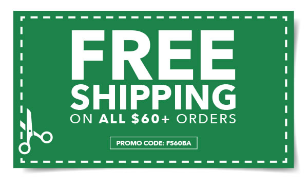 Free Shipping on All $60+ Orders. PROMO CODE: FS60BA.