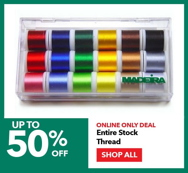 Online Only Deal. Up to 50% off Entire Stock Thread. SHOP ALL.
