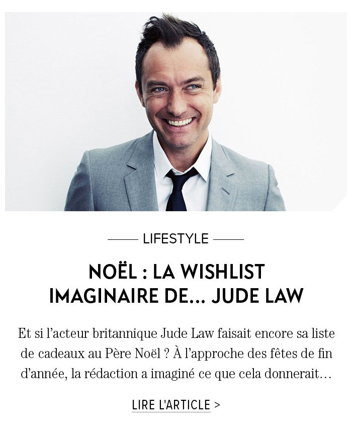 NOËL: LA WISHLIST DE ... JUDE LAW
