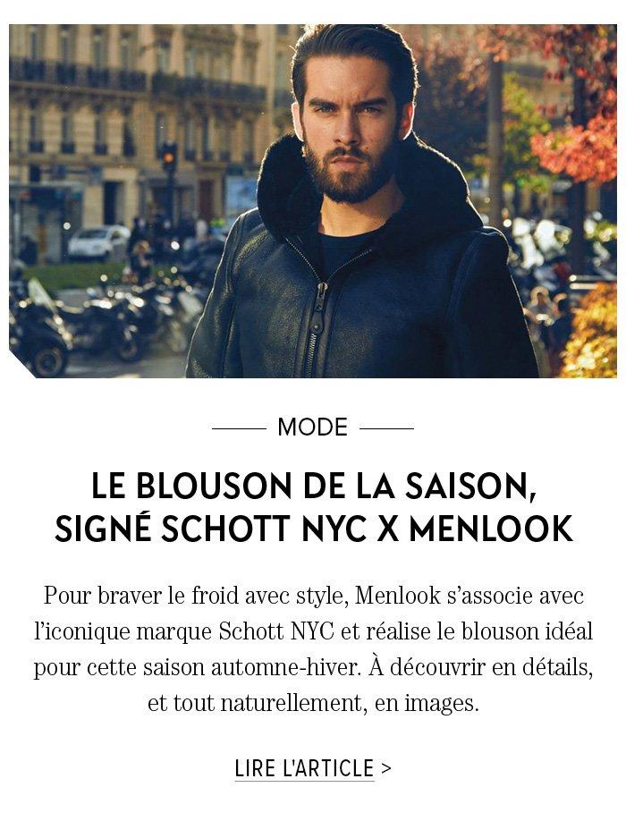 LE BLOUSON DE LA SAISON, SIGNÉ SCHOTT NYC X MENLOOK
