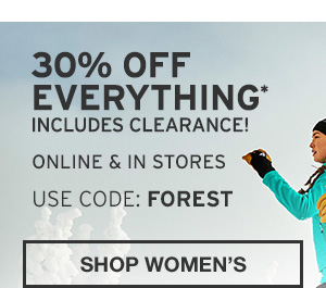 30% OFF EVERYTHING INCLUDING CLEARANCE | SHOP WOMEN'S