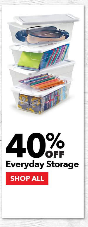 40% Off Everyday Storage. SHOP ALL.