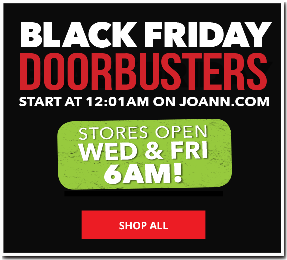 Black Friday Doorbusters Wed & Fri 6 AM