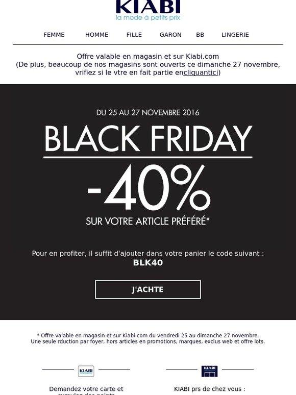 Black Friday De Lingerie >> Kiabi: BLACK FRIDAY : -40% sur votre article préféré ! | Milled