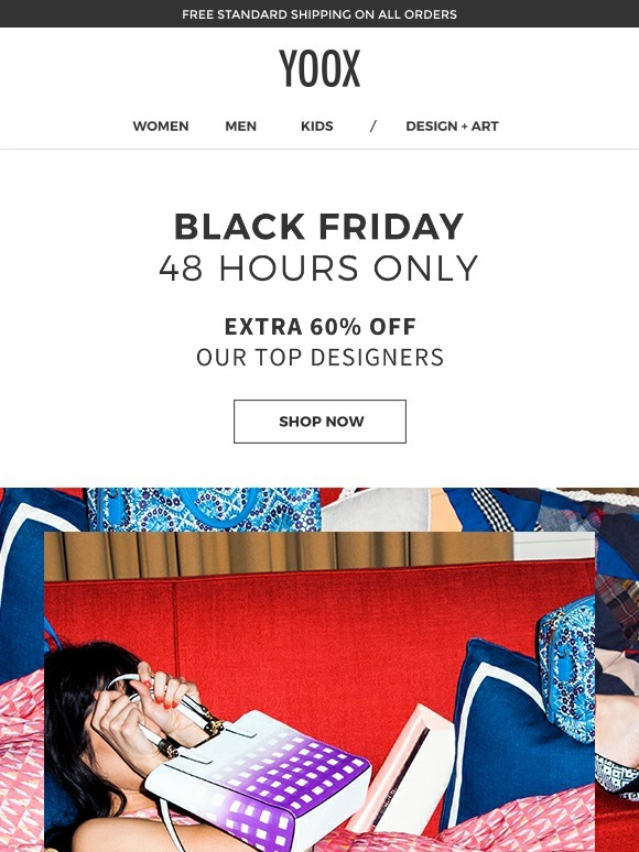 Yoox 48 Hours Only Black Friday Extra 60 Off Our Top